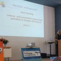 """Dokumentation Fachtag """"Lebens- und Lernwelten gemeinsam gestalten"""" am 18.09.2015 in Steglitz-Zehlendorf"""